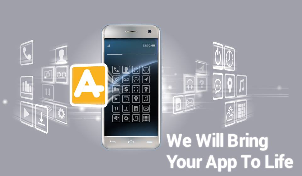 We Will Bring Your App To Life