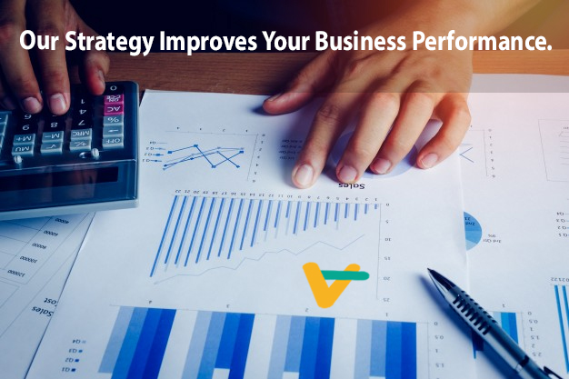 Our Strategy Improves Your Business Performance.